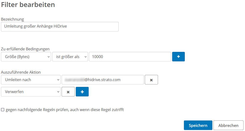 Screenshot zeigt das Beispiel, eine Umleitung für Mails mit Anhängen größer als 10 MB einzurichten.